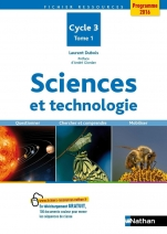 Sciences et technologie - Tome 1 - Cycle 3